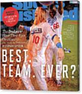Best. Team. Ever The Dodgers Have Their Eyes On History Sports Illustrated Cover Canvas Print