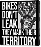 Bikes Dont Leak Oil They Mark Territory Skull Canvas Print
