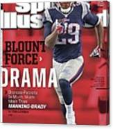 Blount Force Drama Broncos - Patriots Is Much, Much More Sports Illustrated Cover Canvas Print