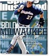 Bold Milwaukee Maddeningly Valuable Player Sports Illustrated Cover Canvas Print
