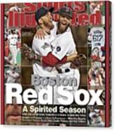 Boston Red Sox, World Champions 2013 A Spirited Season Sports Illustrated Cover Canvas Print