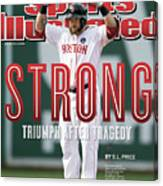 Boston Strong Triumph After Tragedy Sports Illustrated Cover Canvas Print