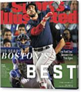 Bostons Best Boston Red Sox, 2018 World Series Champions Sports Illustrated Cover Canvas Print