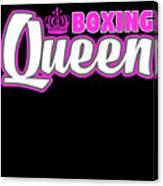 Boxing Queen Combat Martial Arts Training Canvas Print