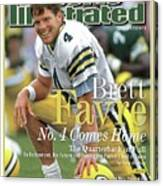 Brett Favre, No. 4 Comes Home Special Commemorative Issue Sports Illustrated Cover Canvas Print