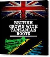 British Grown With Tanzanian Roots Canvas Print