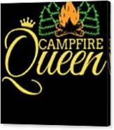 Campfire Queen Camping Caravan Camper Camp Tent Canvas Print