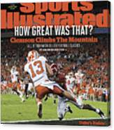 Champs How Great Was That Clemson Climbs The Mountain Sports Illustrated Cover Canvas Print