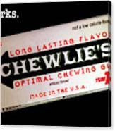 Chewlie's Gum Clerks Canvas Print