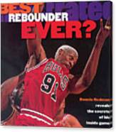 Chicago Bulls Dennis Rodman... Sports Illustrated Cover Canvas Print