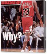Chicago Bulls Michael Jordan Retires Sports Illustrated Cover Canvas Print