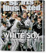 Chicago White Sox, 2005 World Series Champions Sports Illustrated Cover Canvas Print