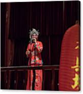 Chinese Opera Singer Onstage Canvas Print