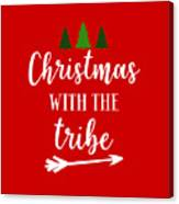 Christmas With The Tribe Canvas Print