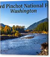 Cispus River In The Gifford Pinchot National Forest, Washington State Canvas Print