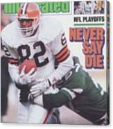 Cleveland Browns Ozzie Newsome, 1987 Afc Divisional Playoffs Sports Illustrated Cover Canvas Print