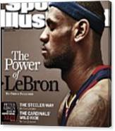 Cleveland Cavaliers LeBron James Sports Illustrated Cover Canvas Print
