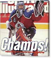 Colorado Avalanche Goalie Patrick Roy, 1996 Nhl Stanley Cup Sports Illustrated Cover Canvas Print