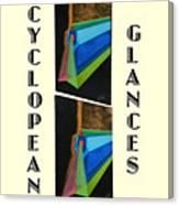 Cyclopean Glances Hermite Canvas Print