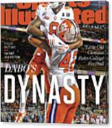 Dabos Dynasty Clemson University, 2019 Cfp National Sports Illustrated Cover Canvas Print