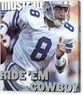 Dallas Cowboys Qb Troy Aikman, Super Bowl Xxvii Sports Illustrated Cover Canvas Print