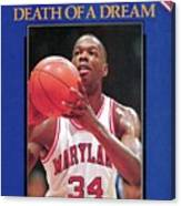 Death Of A Dream University Of Maryland Len Bias, 1963-1986 Sports Illustrated Cover Canvas Print