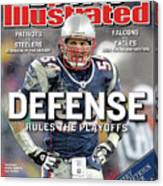 Defense Rules The Playoffs Road To The Super Bowl Sports Illustrated Cover Canvas Print