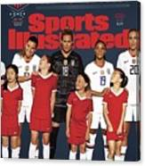 Dominate Today, Inspire Tomorrow 2019 Womens World Cup Sports Illustrated Cover Canvas Print