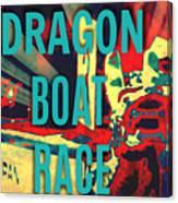 Dragon Boat Race Canvas Print