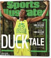 Duck Tale 2016-17 College Basketball Preview Issue Sports Illustrated Cover Canvas Print
