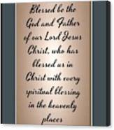 Ephesians 1 3 Canvas Print