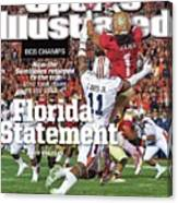 Florida Statement 2013 Bcs Champion Sports Illustrated Cover Canvas Print