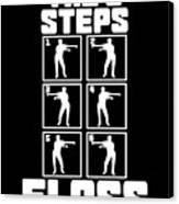 Floss Like A Boss Dance Flossing Dance Shirt Gift Idea The 6 Steps