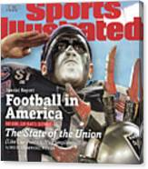 Football In America The State Of The Union Sports Illustrated Cover Canvas Print
