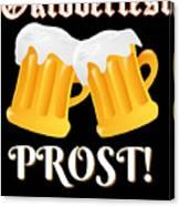 Funny Beer Oktoberfest Tee Shirt Prost Cheers Canvas Print
