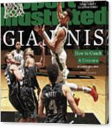 Giannis How To Coach A Unicorn Sports Illustrated Cover Canvas Print