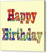 Happy Birthday 1007 Canvas Print