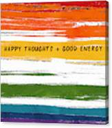 Happy Thoughts Rainbow- Art By Linda Woods Canvas Print