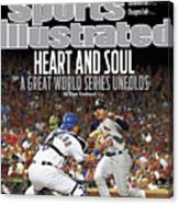 Heart And Soul A Great World Series Unfolds Sports Illustrated Cover Canvas Print