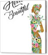 Hello Beautiful Canvas Print