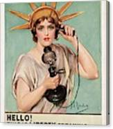 Hello This Is Liberty Speaking 1918 Canvas Print