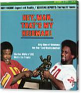 Hey, Man, Thats My Heisman 1979 College Football Preview Sports Illustrated Cover Canvas Print