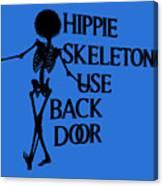 Hippie Skeletons Use Back Door Png Canvas Print