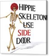 Hippie Skeletons Use Side Door Canvas Print