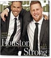 Houston Texans J.j. Watt And Houston Astros Jose Altuve Sports Illustrated Cover Canvas Print