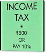 Income Tax Canvas Print