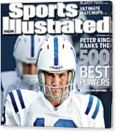 Indianapolis Colts Quarterback Peyton Manning, 2013 Nfl Sports Illustrated Cover Canvas Print