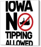 Iowa No Tipping Allowed Funny Cow Joke Sarcastic Canvas Print