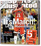Its March Let The Madness Begin Sports Illustrated Cover Canvas Print