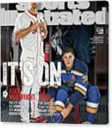 Its On Adam Wainwright And T.j. Oshie Sports Illustrated Cover Canvas Print